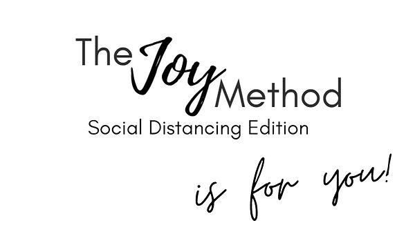 The JOY Method is for you.JPG