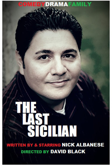 The last sicilian at Characters Cafe and Theatre 82. Presented by the santriana Theatre Group and Artists Exchagne, Play in Cranston RI. written and starring Nick Albansese, directed by david black