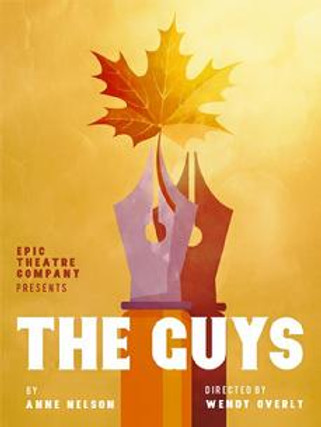 EPIC Theatre Company presents The Guys Written by Anne Nelson  Directed by Wendy Overly, characters cafe, artists exchange, theatre 82, cranston, warwick, providence, theater
