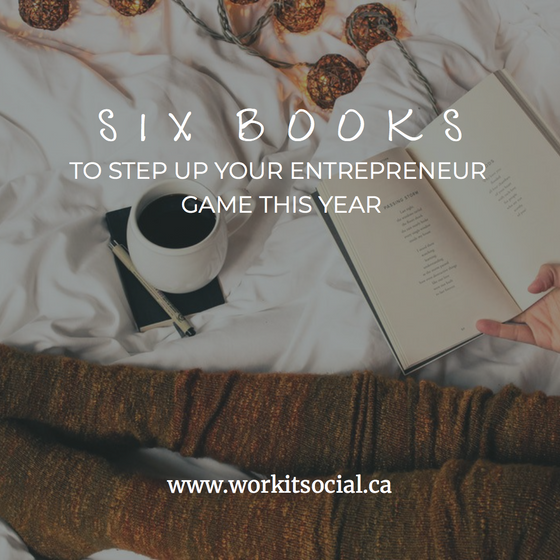 Six Books To Step Up Your Entrepreneur Game in 2018
