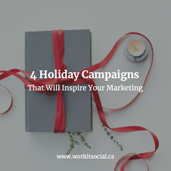 4 Holiday Campaigns That Will Inspire Your Marketing