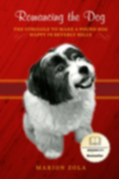 Amazon.com Bestseller from Best-Selling Author Marion Zola about raising shelter animals and pets