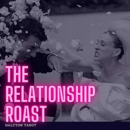The Relationship Roast