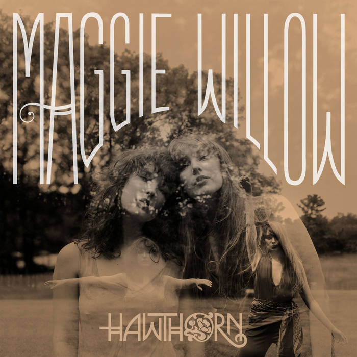 Hawthorn - Maggie Willow