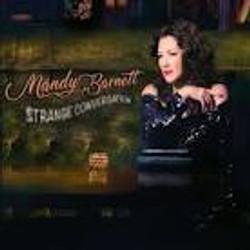 Mandy Barnett - Strange Conversation