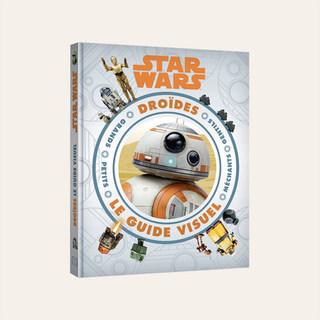 Guide Visuel Star Wars – Encyclopédie des Droïdes