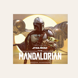 Tout l'art de Star Wars, The Mandalorian