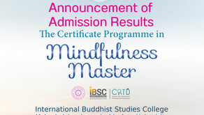 Announcement of Admission Results Certificate in Mindfulness Master Programme