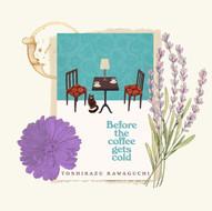 Toshikazu Kawaguchi's 'Before the coffee gets cold'