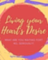 Living your heart's desire.jpg
