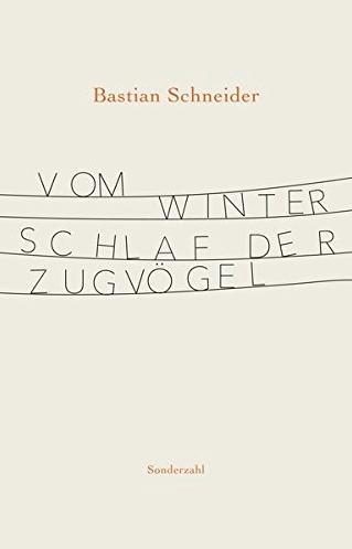 Bastian Schneider, Vom Winterschlaf der Zugvögeö