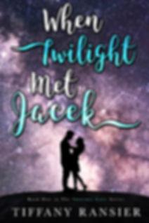 When Twilight Met Jacek ebook cover.jpg
