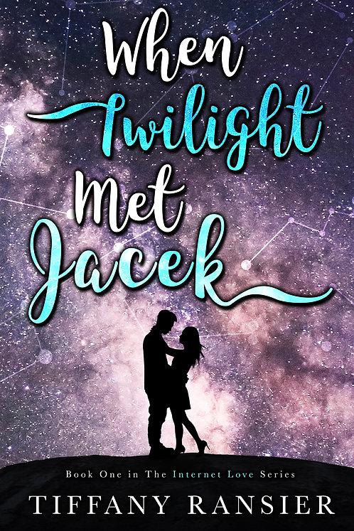 When Twilight Met Jacek