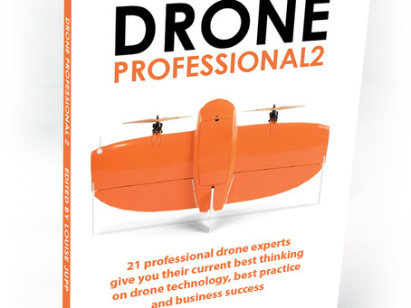 Drone Professional 2 - An Indispensable Reference For Today's Drone Industry