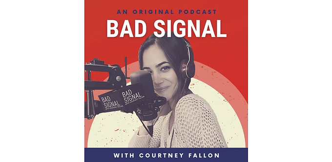 Bad Signal with Courtney Fallon