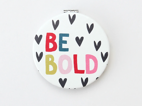 Caroline Gardner Be Bold Pocket Mirror