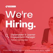 Stakeholder & Learner Engagement Manager   |   Yorkshire & Humber (remote)