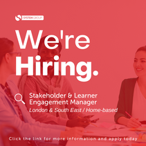 Stakeholder & Learner Engagement Manager       London / South East (Home-based)