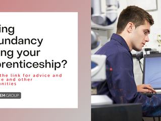 Are you facing redundancy during your Apprenticeship?