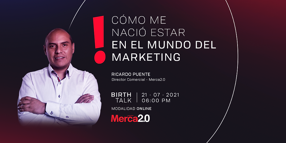 Birth Talk: Cómo me nació estar en el mundo del marketing