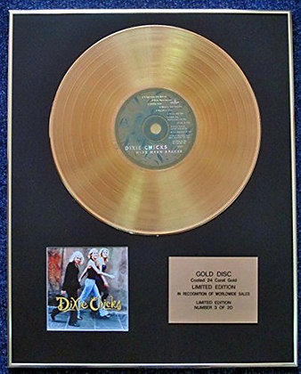 Dixie Chicks - LTD Edition CD 24 Carat Gold Coated LP Disc - Wide Open…