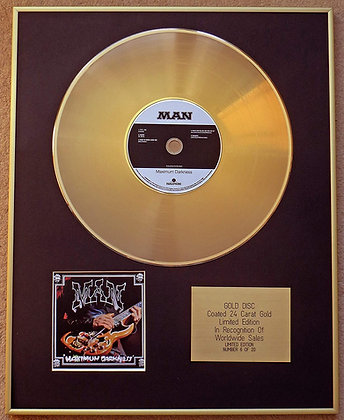 MAN - Exclusive Limited Edition 24 Carat Gold Disc - MAXIMUM DARKNESS
