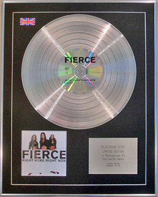 FIERCE  - Limited Edition CD Platinum Disc - RIGHT HERE RIGHT NOW