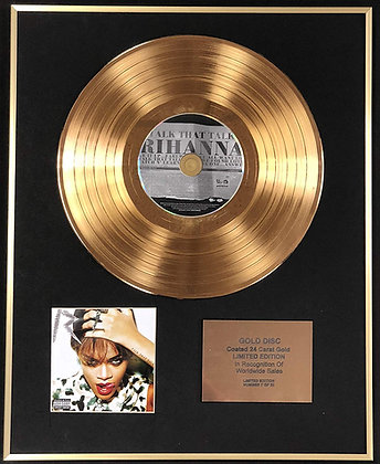 Rihanna - Exclusive Limited Edition 24 Carat Gold Disc - Talk That Talk