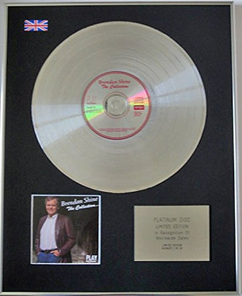BRENDAN SHINE - Limited Edition CD Platinum Disc - THE COLLECTION