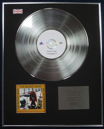 THE BUCKET BAND - Limited Edition CD Platinum Disc