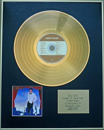 ROBERT PALMER - Exclusive Limited Edition 24 Carat Gold Disc - RIDIN' HIGH