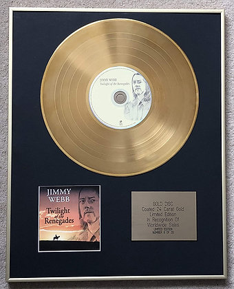 JIMMY WEBB - Exclusive Limited Edition 24 Carat Gold Disc - TWILIGHT OF THE RENE