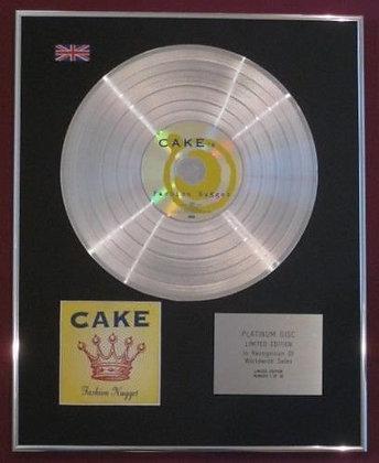 CAKE - Platinum Disc - Fashion Nugget
