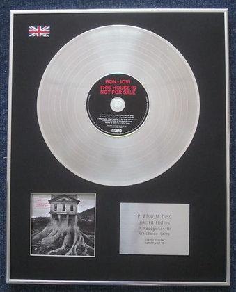 BON JOVI - Limited Edition CD Platinum LP Disc -THE HOUSE IS NOT FOR SALE