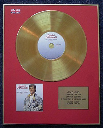 Daniel O'Donnell - LTD Edition CD 24 Carat Gold Coated LP Disc - Don't Forget..