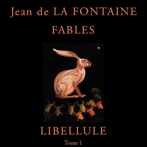 The Fables of La Fontaine - Volume 1