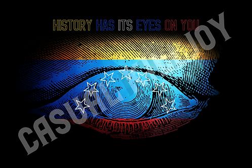 History Has Its Eyes On You - Venezuela