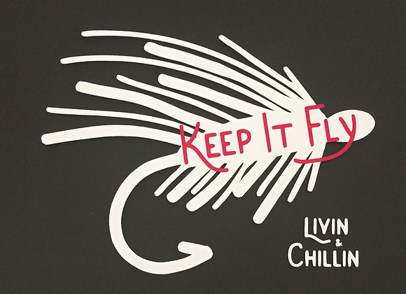Livin and Chillin Fishing Keep it Fly Decal - White/Pink (Small Size)