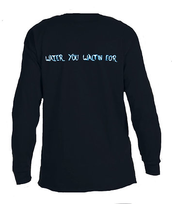 Water You Waitin For Livin and Chillin Mens Moisture Wicking Shirt