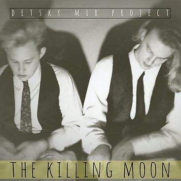 The Killing Moon by Detsky Mir Project.j