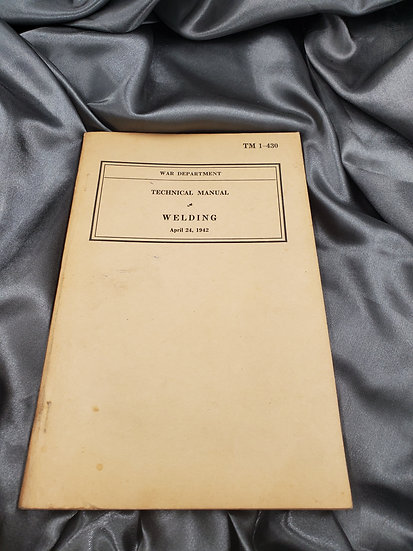 WWII TRAINING MANUAL WELDING