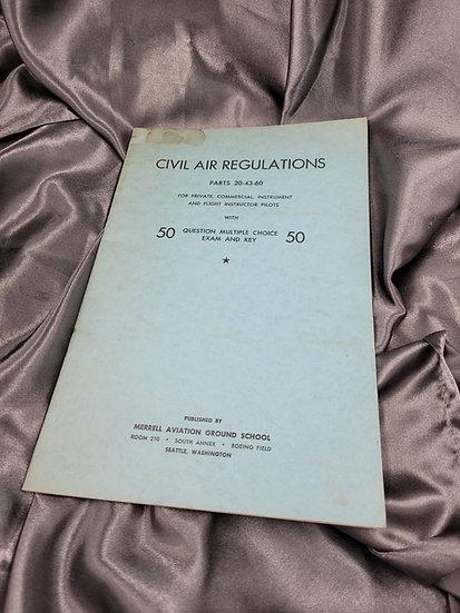 WWII ERA CIVIL AIR REGULATIONS