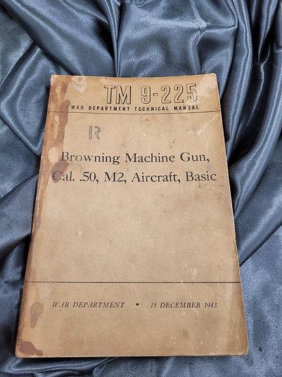 WWII BROWNING MACHINE GUN MANUAL