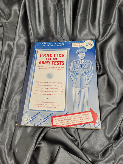 WWII ERA PRACTICE FOR THE ARMY TESTS GUIDE