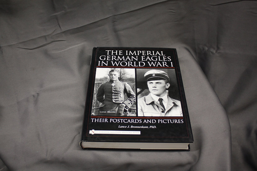 BOOK - The Imperial German Eagles in WWI
