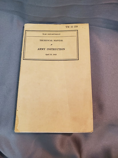 WWII US ARMY INSTRUCTION MANUAL