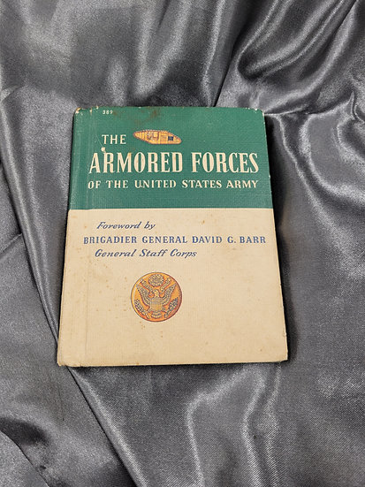 WWII ERA BOOKLET THE ARMORED FORCES OF THE US