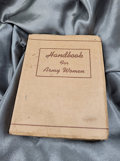 WWII ERA FORT BENNING HANDBOOK FOR ARMY WOMEN