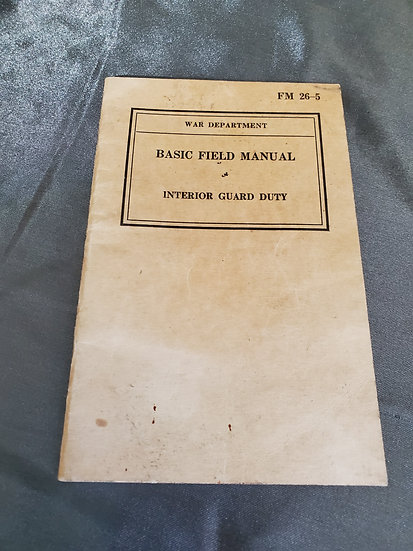 WWII INTERIOR GUARD DUTY TRAINING MANUAL