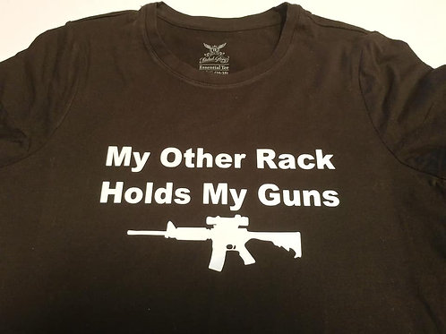 My Other Rack Holds My Guns